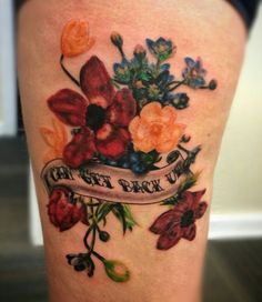 """Traditional banner with colorful vintage flowers """"I can't get back up"""" tattoo by Josh Montiel at Valkyries Tattoo Gainesville Fl inkbyjosh5@gmail.com"""