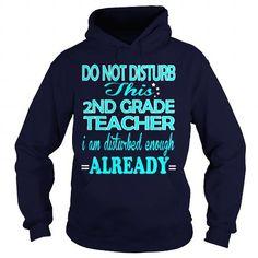 2ND GRADE TEACHER-DISTURB - #mom shirt #boyfriend hoodie. BUY-TODAY => https://www.sunfrog.com/LifeStyle/2ND-GRADE-TEACHER-DISTURB-Navy-Blue-Hoodie.html?68278