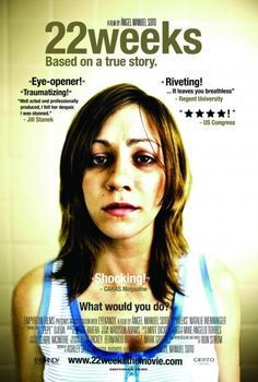 22 Weeks - Christian Movie/Film on DVD. A young woman is locked in the bathroom of an abortion clinic after her aborted baby was born alive. A film about decisions, their effects and the echos they leave behind. http://www.christianfilmdatabase.com/review/22-weeks/  http://www.ebay.com/itm/22-Weeks-The-Movie-Christian-DVD-NEW-Abortion-Pregnancy-/111466680506?