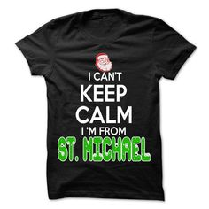 Awesome Tee Keep Calm St. Michael... Christmas Time - 99 Cool City Shirt ! Shirts & Tees