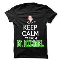 Awesome Tee Keep Calm St. Michael... Christmas Time - 99 Cool City Shirt ! Shirts & Tees