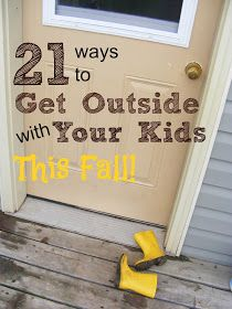 The Complete Guide to Imperfect Homemaking: 21 Ways to Get Outside with your Kids this Fall