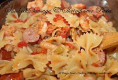 Cooking With Mary and Friends: Smoked Sausage and Shrimp over Pasta