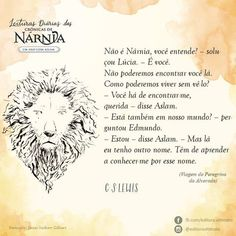 Frases - Leituras diárias das Crônicas de Nárnia Nerd, Aslan Quotes, Aslan Narnia, Maybe Quotes, He Is Alive, I Saw The Light, Cs Lewis, Chronicles Of Narnia, Sterek