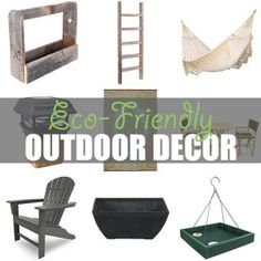 Eco-Friendly Outdoor Decor by Of Houses and Trees   The most important place in your home to be eco-friendly isn't even in your home. It's outside! Here are nine green outdoor decor items to make earth smile. Click through to read more on this project as well as posts about architecture, interior design and sustainability at www.ofhousesandtrees.com.