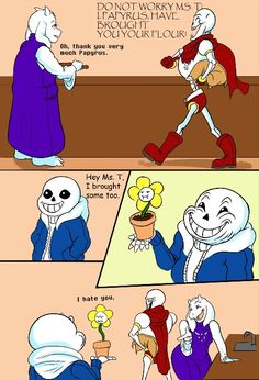 Omg Sans XD he has a never ending story of puns
