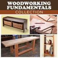 Woodworking Fundamentals Collection | ShopWoodworking
