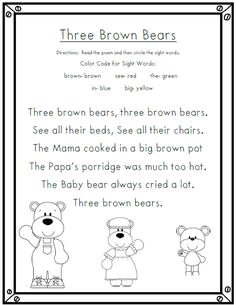 Yesterday we read Goldilocks and the Three Bears. After reading the original story, we read this poem. I copied the poem onto chart paper ...