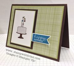Oh I really like the simplicity of the card, but it's very striking for a man's BD or other celebration! Make a Cake, Banner Greetings, Stampin' Up!, Brian King