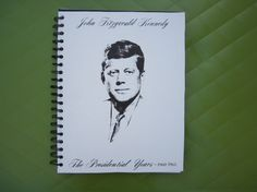 JFK The Presidential Years Record Cover Upcycled Notebook Spiral Bound