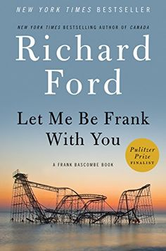 Let Me Be Frank With You: A Frank Bascombe Book by Richard Ford http://www.amazon.com/dp/B00ICN30RW/ref=cm_sw_r_pi_dp_1dyFwb1EX377M