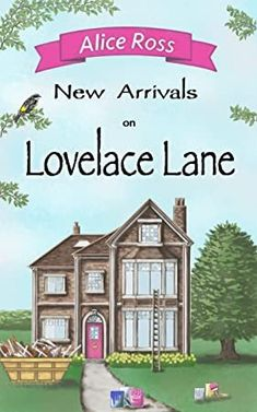 [EBook] New Arrivals on Lovelace Lane: An uplifting romantic comedy about life, love and family (Lovelace Lane, Book Author Alice Ross, Got Books, Books To Read, William Bligh, James Boswell, Andrew Robinson, What To Read, Read News, Family Love, Book Photography