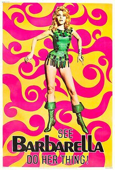 Barbarella is a 1968 science fiction film based on the French Barbarella comics created by Jean-Claude Forest. The film was directed by Roger Vadim and stars Jane Fonda, who was Vadim's wife at the. Sci Fi Movies, Old Movies, Vintage Movies, Vintage Posters, Vintage Graphic, Barbarella Movie, Jane Fonda Barbarella, Science Fiction, Fiction Film