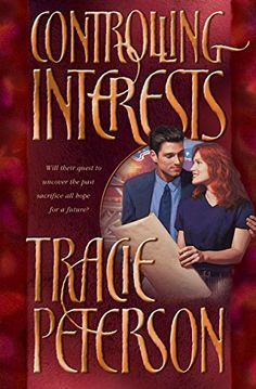 """Read """"Controlling Interests"""" by Tracie Peterson available from Rakuten Kobo. Can reconciliation occur when the betrayal has been so great?The past has harbored guilt and fear for Denali Deveraux, a. Book Series, Book 1, This Book, Alaska Book, Bethany House, Books To Read, My Books, The Secret Book, Great Stories"""