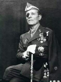 Millan Astray Fundador de La Legion Española.                                                                                                                                                                                 Más