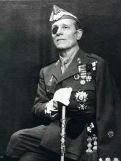 Millan Astray Fundador de La Legion Española.