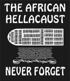 The African Hellacaust