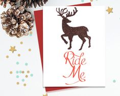 Ride Me, Mature Holiday Card, Reindeer Holiday, Mature Xmas Card, Mature…