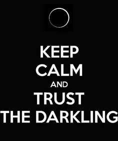 The Grisha Trilogy- Keep Calm and Trust the Darkling