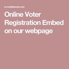 Online Voter Registration Embed on our webpage