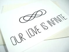 Our Love is Infinite Greeting Card. Double Infinity. -- Perfect seeing as we're getting married on 8-8 !!!
