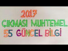 1) 2017 KPSS'de ÇIKMASI MUHTEMEL 55 GÜNCEL BİLGİ (1. Video) - YouTube