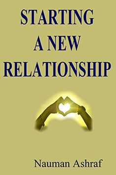 Starting A New Relationship: Guide about making new and g... https://www.amazon.com/dp/B00OWH9VZ2/ref=cm_sw_r_pi_dp_x_V-ARybRJ3S9DJ