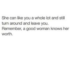 A good woman knows her worth