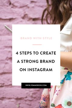 4 easy to follow steps to create a stunning Instagram account for your brand — FEMME BOSS.