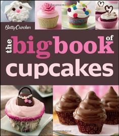 The Betty Crocker The Big Book of Cupcakes (Betty Crocker Big Book) by Betty Crocker,http://www.amazon.com/dp/0470906723/ref=cm_sw_r_pi_dp_xuEltb0V01NBMHVR