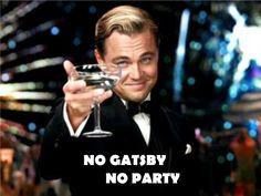 No Gatsby, no party!