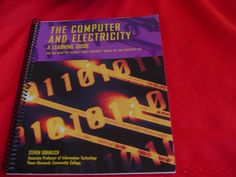 The Computer and Electricity A Learning Guide by Steven Gramlich #Textbook