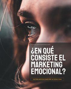 El Marketing Emocional es una de las corrientes que más se está escuchando en los últimos años. Algo que supone un cambio frente a las estrategias tradicionales que se han venido llevando a cabo hasta ahora. ++++++ ++++++ #EntreArtes #EntreArtesComunicación #Comunicación #Producción #Gestión #SocialMedia #Engagement #ComunicaciónDigital #Branding #MarcaPersonal #ComunicaciónTaurina #GabineteDePrensa #MediosDeComunicación #Blogenart Marca Personal, Marketing, Movie Posters, Movies, Branding, Socialism, Means Of Communication, Brand Management, Films