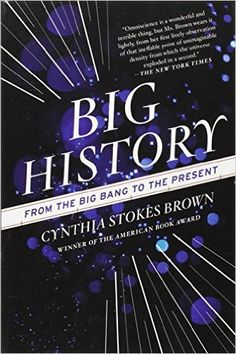 This fleeting world a short history of humanity new nonfiction big history from the big bang to the present cynthia stokes brown 9781595588487 fandeluxe Images