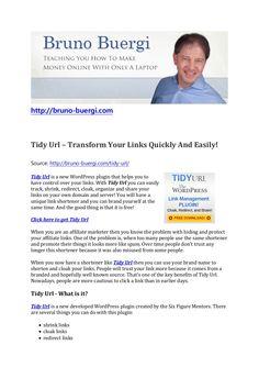 tidy-url-a-new-plugin-to-transform-your-links by Bruno Bürgi via Slideshare Make Money Online, How To Make Money, Wordpress Plugins, Articles, Teaching, News, Link, Education, Onderwijs