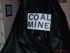 """COAL MINE"""