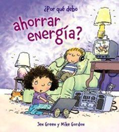 """""""¿Por qué debo ahorrar energía?"""" Los 12 libros más recomendados sobre medio ambiente para niños"""