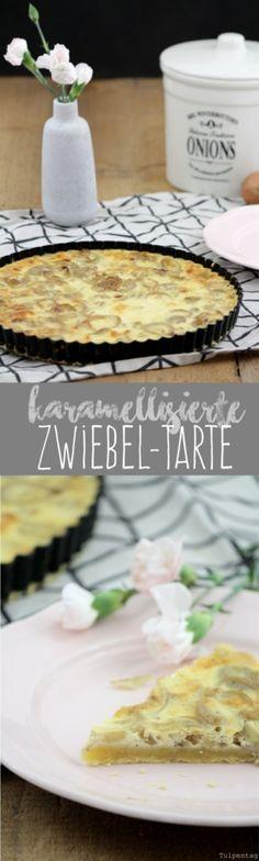 Karamellisierte Zwiebel-Tarte. Ein Brunch-Rezept - Tulpentag. Der Blog.