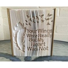 Your Wings Were Ready Quote cut and fold book folding pattern.