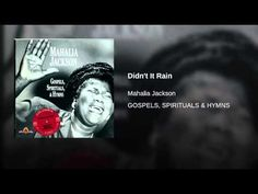 Didn't It Rain - Mahalia Jackson