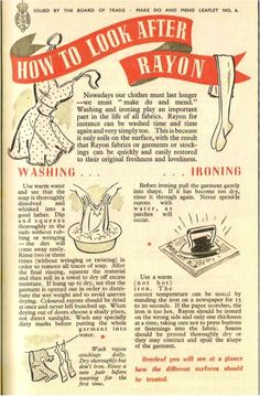 make do and mend, re-making clothes, rationing, fashion - how to look after rayon ~all these years later,rayon remains a laundering pain~ Vintage Advertisements, Vintage Ads, Vintage Sewing, Vintage Clothing, Vintage Wardrobe, Vintage Outfits, 1940s Fashion, Vintage Fashion, How To Make Clothes