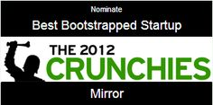Please vote for Mirror for the Crunchies award! Click the image and then click nominate (once it redirects you), and share with your friends! Thanks a bunch!