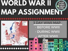 World War II Map Assignment World History