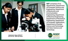 CET(College of Engineering and Technology) at Mody University comprises of six departments.