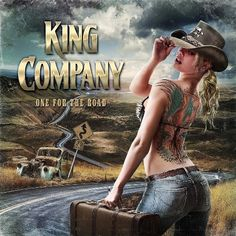 "08/27/16 - King Company's 2016 release ""One For The Road"".......melodic hard rock from Finland"