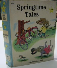 Springtime Tales by Kathryn Jackson, Illustrated by Richard Scarry 1955, 1967 edition $10.00  $10.00