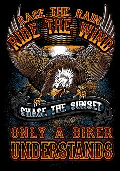 Race The Rain, Ride The Wind. Only a Biker Understands. If you ride then you understand what this shirt is all about. If you don't... well then... ask a biker. They will explain. Design is printed on