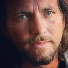 Eddie Vedder. I can't even............