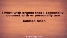 Salman Khan Quotes Salman Khan Quotes, Tattoo Quotes, Quote Tattoos