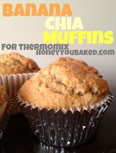 Banana & Chia Thermomix Muffins – Honey You Baked!